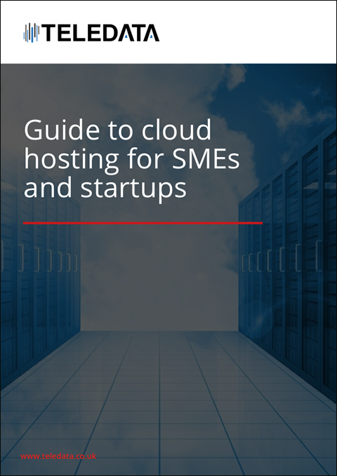 Guide to cloud hosting for SMEs and startups