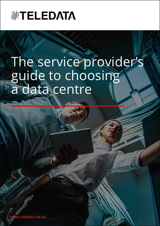 the-service-providers-guide-to-choosing-a-data-centre-cover.png