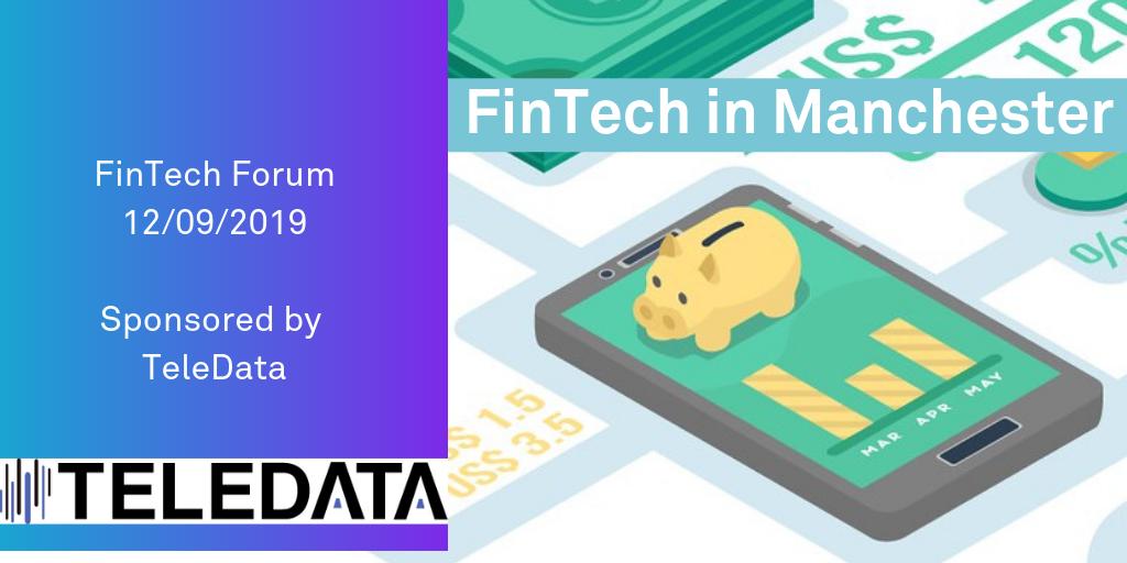 TeleData Sponsors Manchester Digital Fintech Forum