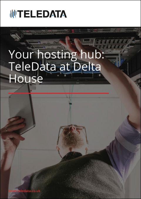Your hosting hub: TeleData at Delta House