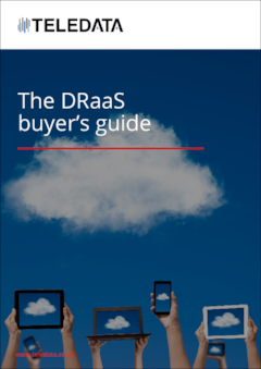 The DRaaS buyer's guide